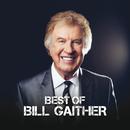 Best Of Bill Gaither/Bill Gaither