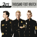 20th Century Masters - The Millennium Collection: The Best Of Thousand Foot Krutch/Thousand Foot Krutch