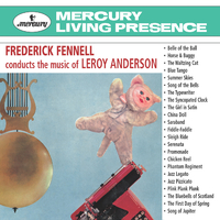 "Frederick Fennell Conducts The Music Of Leroy Anderson/Eastman-Rochester ""Pops"" Orchestra, Frederick Fennell"