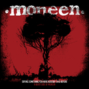 Saying Something You Have Already Said Before: A Quiet Side Of Moneen/Moneen