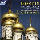 Borodin: The 3 Symphonies/José Serebrier, Orchestra Sinfonica di Roma
