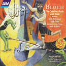 Bloch: Suite hebraique; Suite for viola and piano; Concertino/Paul Cortese, Michel Wagemans