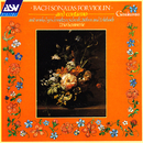 Bach: Sonatas for Violin and Continuo; and works by Schmelzer, Schenk, Böhm and Erlebach/Trio Sonnerie