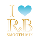 I LOVE R&B -SMOOTH MIX-/Various Artists