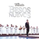 Besos Nuevos (Versión Mariachi)/El Bebeto