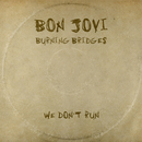 We Don't Run/Bon Jovi