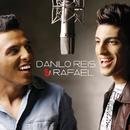 Danilo Reis & Rafael/Danilo Reis & Rafael