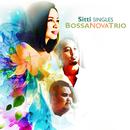 Singles Bossa Nova Trio/Sitti