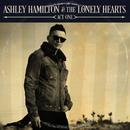 Act One/Ashley Hamilton & The Lonely Hearts