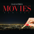 Movies (Remixes)/Class Actress