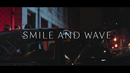 Smile & Wave/HEDEGAARD, Brandon Beal