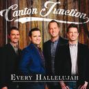 Every Hallelujah/Canton Junction