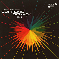 Revive Music Presents Supreme Sonacy