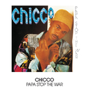 Papa Stop The War/Chicco