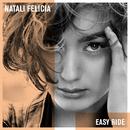 Easy Ride/Natali Felicia