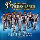 Por Si No Recuerdas/Banda Los Sebastianes