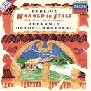 ベルリオ-ズ 交響曲「イタリアのハロルド/Pinchas Zukerman, Orchestre Symphonique de Montréal, Charles Dutoit