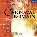 Berlioz: Overtures/Orchestre Symphonique de Montréal, Charles Dutoit