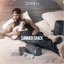 Summer Crack Volume 3/Dosseh