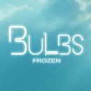 Frozen/Bulbs