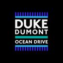 Ocean Drive/Duke Dumont