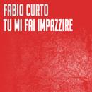 Tu Mi Fai Impazzire/Fabio Curto