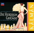 カールマン:喜歌劇「シカゴの伯爵夫人」/Various Artists, Berlin Radio Chorus, Radio-Symphonie-Orchester Berlin, Richard Bonynge