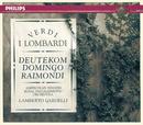 Verdi: I Lombardi/Cristina Deutekom, Plácido Domingo, Ruggero Raimondi, Royal Philharmonic Orchestra, Lamberto Gardelli