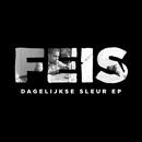 Dagelijkse Sleur EP/Feis