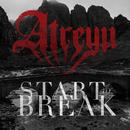 Start To Break/Atreyu