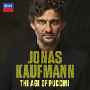 The Age Of Puccini/Jonas Kaufmann