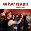 Teufelskreis/Wise Guys