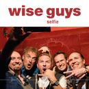 Selfie/Wise Guys