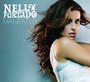 Maneater (International Version)/Nelly Furtado