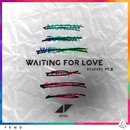 Waiting For Love (Remixes Pt. II)/Avicii