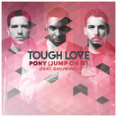 Pony (Jump On It) (Radio Mix) (feat. Ginuwine)/Tough Love