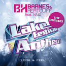 Lake Festival Anthem (Look & Feel) (The Remixes) (feat. NAJO)/Barnes & Heatcliff