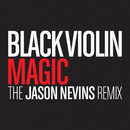 Magic (The Jason Nevins Remix)/Black Violin