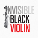 Invisible (feat. Pharoahe Monch)/Black Violin