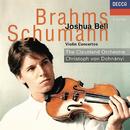 Brahms & Schumann: Violin Concertos/Joshua Bell, The Cleveland Orchestra, Christoph von Dohnányi