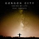 Saving My Life (feat. ROMANS)/Gorgon City