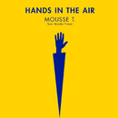 Hands In The Air (feat. Brooke Fraser)/Mousse T.