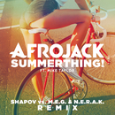 SummerThing! (Shapov Vs. M.E.G. & N.E.R.A.K. Remix) (feat. Mike Taylor)/Afrojack