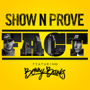 FACT (feat. Benny Banks)/Show N Prove