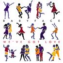 We've Got Love/Babyface