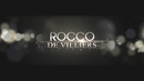 Rocco EPK Pt. 1/Rocco De Villiers