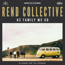 As Family We Go (Deluxe Edition)/Rend Collective