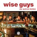 Die wahren Helden/Wise Guys