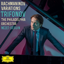 Rachmaninov Variations/Daniil Trifonov, The Philadelphia Orchestra, Yannick Nézet-Séguin