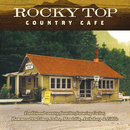 Rocky Top: Country Cafe/Jim Hendricks